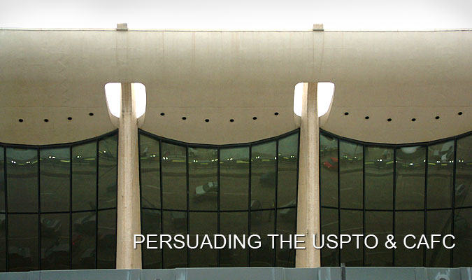 Persuading the USPTO and CAFC